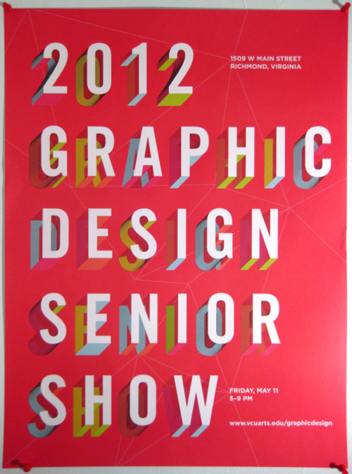 marleighsea:  2012 VCU Graphic Design BFA Show! Poster by Kelsey Ibarrientos