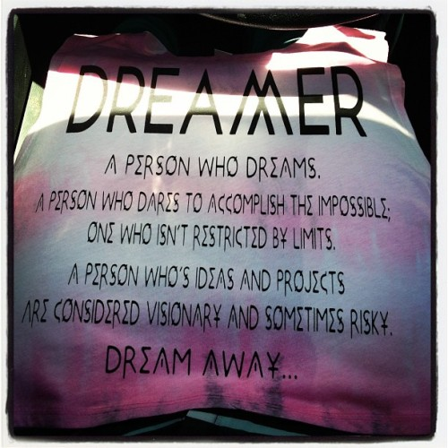 One of my #edcvegas shirts… Describes me perfectly! Dream on, little #dreamer (Taken with instagram)