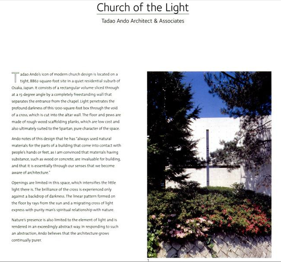 Church of Light - Tadao Ando Book Source: Houses of God: Religious Architecture for a New Millennium, Book 3  By Michael J. Crosbi
