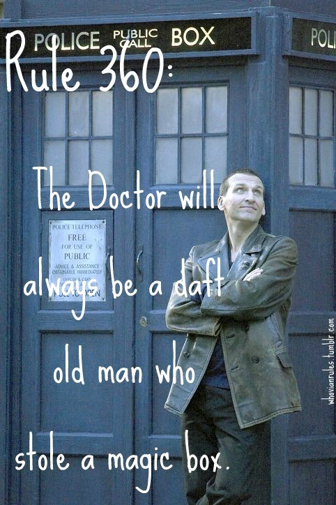 Rule 360: The Doctor will always be a daft old man who stole a magic box. Submission [Image Credit]