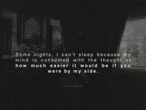 Some nights.