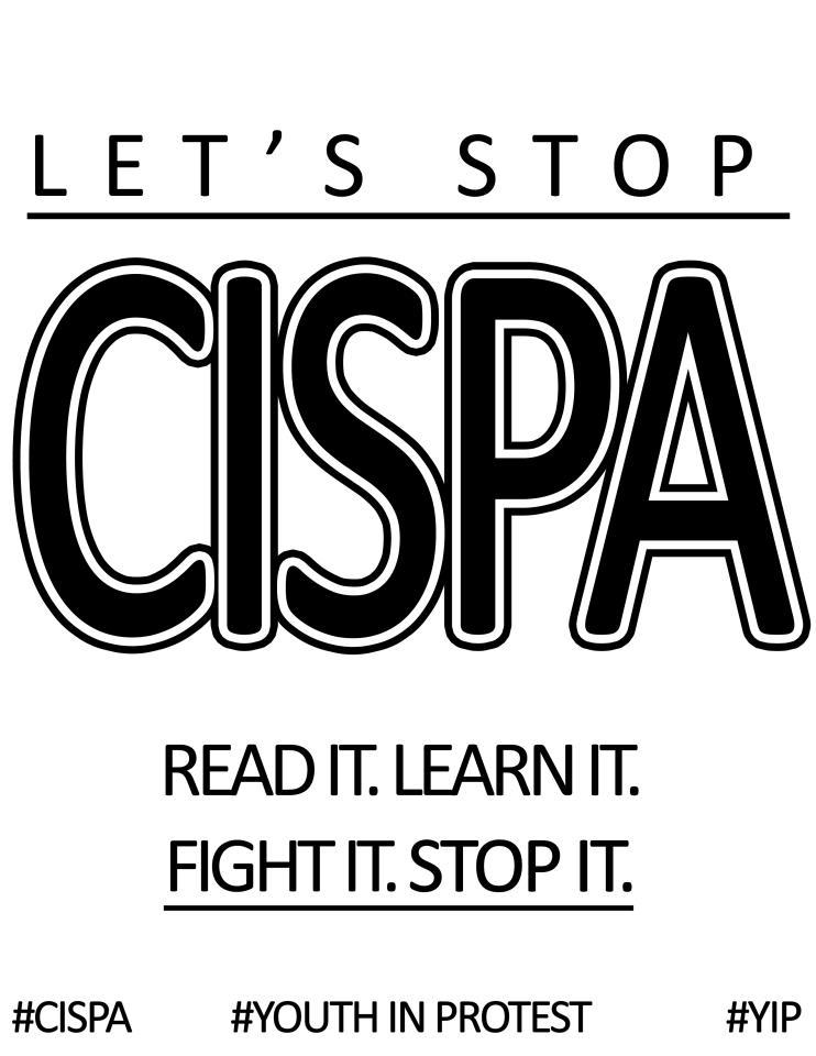 posting these around the Northridge area tonight in the fight against CISPA