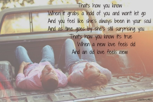 Old Love Feels New- Chris Young