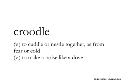 other-wordly:  pronunciation |  \kroo-dl\  submitted by |  harlequin girl. [clockwork-silence] and it takes two to whisper quietly [perhapsamongthestars] submit words | here