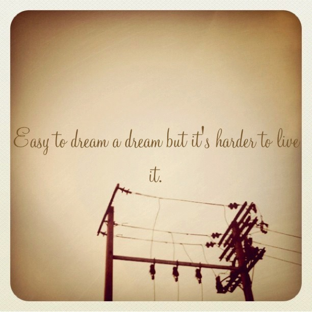 #truth #life #love #dreams #hard (Taken with instagram)