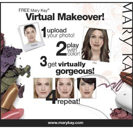 Visit Mary Kay in the Makeover Pavilion to experience Virtual Makeover. Never before has experimenting with makeup been so easy - with this interactive free online color playground, women can try the latest on-trend color looks by uploading their photo or using one of the pre-loaded model images to create a customized cosmetic masterpiece. Calling all beauties to play makeup artist for the day! Mary Kay is holding a Virtual Makeover contest to search for the best unique look created using Virtual Makeover on www.marykay.com/janerekas.