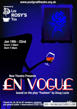 """En Vogue"" poster for the University of Nottingham Postgraduate Theatre. (2010) (contact details are scrambled)"