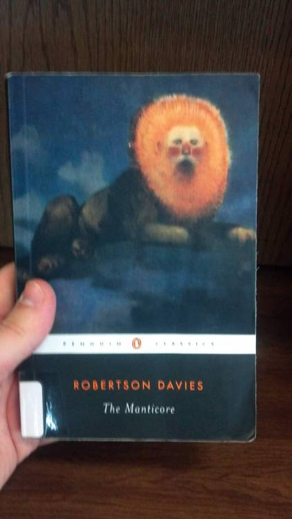 The Manticore by Robertson Davies Wow, I'm like ten books behind… I read this, what, like, three months ago? It's almost like work picking up can ruin your hobby or something. Amirite? AM I RIGHT? Here's something I am right about: The Manticore is a solid sequel to Fifth Business. It never reaches the highest highs that Fifth Business does—really, Fifth Business is a knock-down, drag-out, crowd-pleasing masterpiece… the farther away I get from it the more I feel that way—but this book does its job well. It takes the Jungian themes of the first novel and puts them front and center. Boyd Staunton's son undergoes Jungian psychiatric treatment in Zurich, and the novel is mostly the doctor/patient conversations as related through the Staunton son's diaries. This is just good, solid stuff. The most acrobatic feat delivered in the pages is Davies' ability to make a dislikable character enthrallingly readable.  So here's my verdict: read Fifth Business if you haven't, and then you'll have to read this one. Keep going! WE CAN DO THIS.