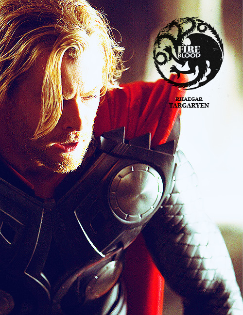 A SONG OF ICE AND FIRE ~ THE DREAMCAST  Rhaegar Targaryen - Chris Hemsworth