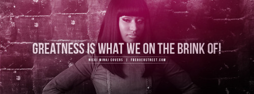 Nicki Minaj Greatness Quote Facebook Cover