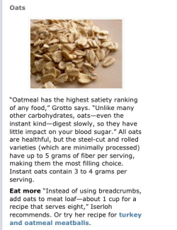 wakeuphealthy:  I always start my days off with oatmeal- I use the whole grain oatmeal or steel cut oats and try to avoid the packets. You can help the bland taste by adding fruit, honey, apple sauce, peanut butter,  whey protein(mine is chocolate so it makes my oatmeal chocolatey), or any number of things!   *And I make my homemade protein bars with oatmeal-yes I'm still obsessed with them. :)