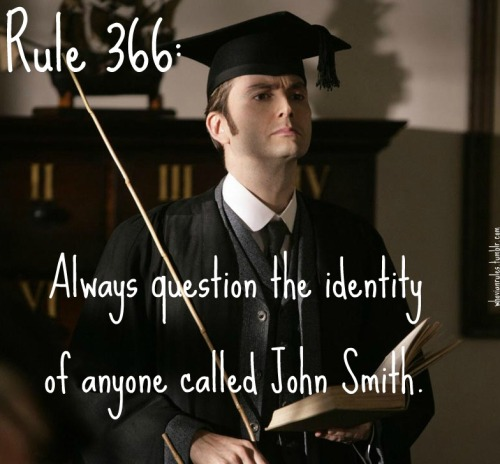Rule 366: Always question the identity of anyone called John Smith. Submission! [Image Credit]