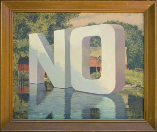 "visual-poetry:  ""no"" by wayne white"
