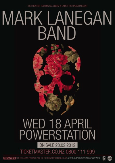 grungebook:  Poster for the Mark Lanegan Band's April 18, 2012, show in Auckland, New Zealand.