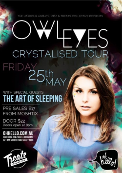 Oh! And another thing! OWL EYES is touring!