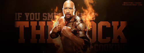 Smell What The Rock Is Cookin Facebook Cover