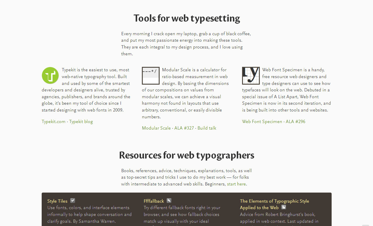 Nice Web Type is a handy depository of tips, tools, and resources for putting together typography on the web.