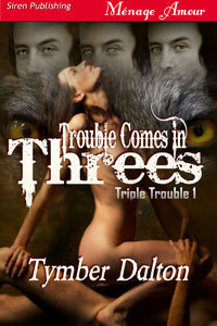 "This is a 3-part series written by Tymber Dalton called Triple Trouble. It's a paranormal romance with Menage a Quatre erotica, meaning there are 3 guys and 1 girl. The three men are triplets and shape-shifters who turn into wolves whenever they want. Their 'mate' or the One is Elain, who knows absolutely nothing about the shifter world. The way they go about ""convincing"" Elain to stay with them is pretty messed up. It's like, ""oh, hey, I know you're crazy attracted to all of us, but in order to have sex with even one of us you have to submit to all of us."" But for all of Ain's (the Prime Alpha) whining about not wanting to force their mate to join them, he doesn't explain what 'submitting' means. It was just… sigh. They were okay. The sex part is kind of hot, although there were a few times I wondered if they had to wash their sheets every day because seriously, there was a lot of sex happening in that bed. Also, I don't like how the series ended. Because it didn't end. A statement was made and other events were talked about in the last part that should have brought about another novella to tie everything up. But it doesn't exist, apparently. So I'm just left hanging, wondering what happened to all of them. SUPER frustrating. My advice? Don't bother with this series. There are much better Menage books out there, even Menage paranormal ones. This is the definition of a Popsicle rating."