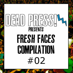 Our brothers over at Dead Press are putting together a FREE compilation CD that will support upcoming bands, so if you want to be a part of this fantastic project, then click the image and get involved!