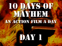 Counting down to The Raid Cardiff premiere at CINE-APOCALYPSE Ten Days of Mayhem… A action movie a day!