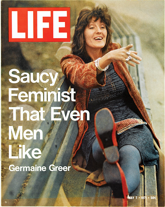 "life:  ""Saucy Feminist That Even Men Like"" — May 7, 1971 issue of LIFE. Well, okay. What a headline, LIFE.  I thought this was a joke until I saw LIFE posted it themselves."