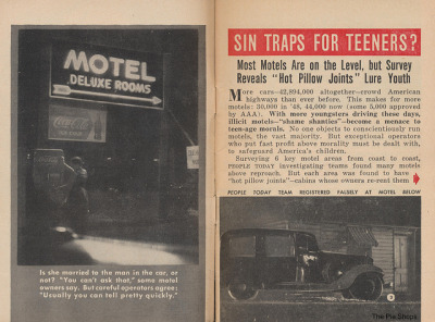 thepieshops:  Sin Traps For Teeners? Motels: Sin Traps for Teen Agers?  (First two pages) Taken from the October 8, 1952 issue of People Today