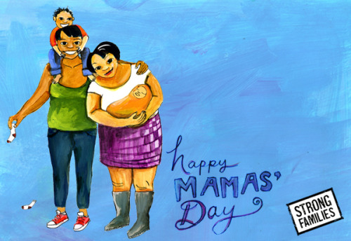 Mama's day card by Micah Bazant as part of the Strong Families Mama's Day Our Way series, celebrating the magic and the madness of motherhood.  More beautiful cards available at www.mamasday.org where you can customize, send and share the love. More information at the Strong Families blog.