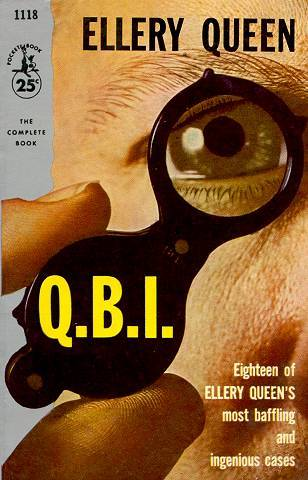 Q.B.I.—QUEEN'S BUREAU OF INVESTIGATION (1955) contained several quick and dirty short-short stories from different areas of crimes such as kidnapping, embezzling, etc. In other words, not just murder.