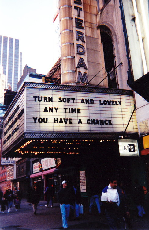 Jenny Holzer, Truism: Turn Soft And Lovely Any Time You Have A Chance 1988