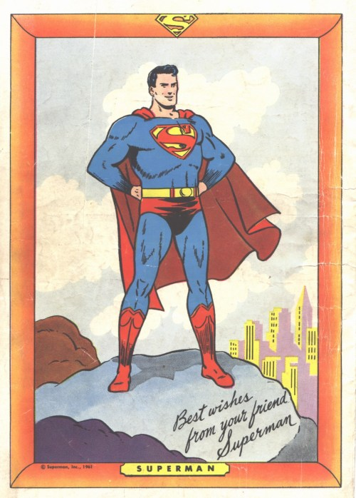 Best wishes from your friend Superman