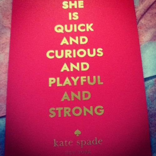 hardtolookaway:  The wonderful words of Kate spade
