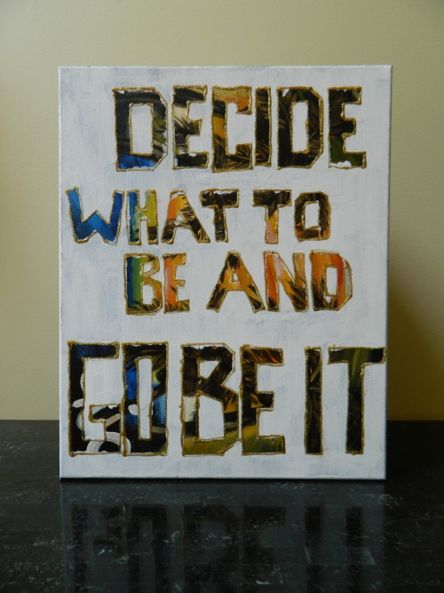 """Go Be It"" On Sale for $35. Size: 16x20. Arcylic Paint."