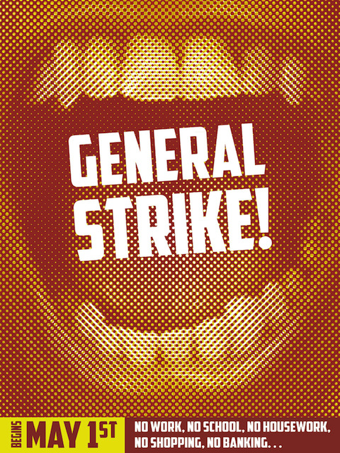 General Strike poster, 2012Design: Josh MacPhee Source: Occuprint