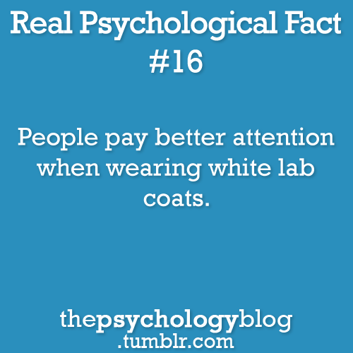 thepsychologyblog:  The effect is called 'enclothed cognition' - Read more here!