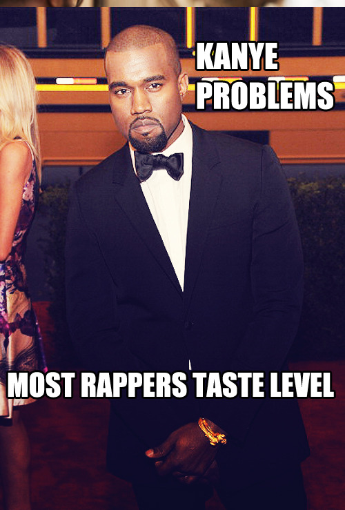 MOST RAPPERS TASTE LEVEL.