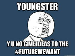 Give your ideas to the #Futurewewant !!