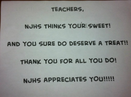 As a teacher, I think we may have failed… just FYI - NJHS means National Junior Honor's Society - and a teacher edited this to make it right!  (But it was still nice to have a treat in the mid afternoon, even if the grammar is wrong!)
