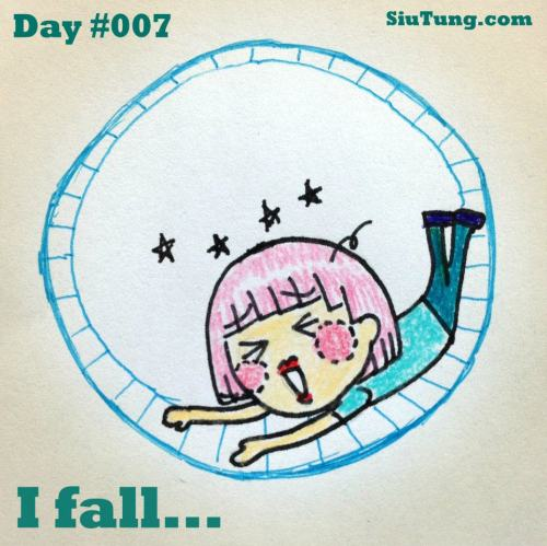 【Day 7】Working is like a hamster running on wheel, and today i fall down… So tired~~   好累,跑跑跑跑跑,好似見不到終點啊(工作還是做不完)… 跌倒還是要繼續努力 (ノДT)     Please support my illustration at SiuTung.com