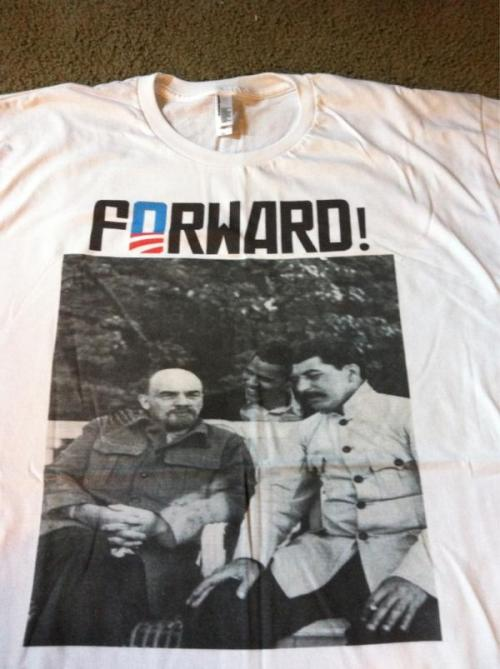 Our Obama Communist Forward! shirt came!  Stalin, and Lenin joined by a young follower get yours here!