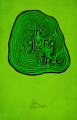 The Giving Tree by Shel Silverstein: Book Cover Re-design # 10 Popular children's book classic, hand drawn illustration brought into the computer and colored digitally.  Buy the high quality art print over at Society6.