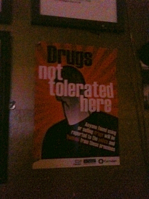 4/18 - DRUGS NOT TOLERATED HERE The Torriano - Kentish Town