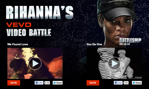 "defjamblr:  Are you guys ready for Battleship's ""Rihanna VEVO Video Battle""? You get to choose a match up between two Rihanna videos and then vote for which one you like more. Click here to vote."