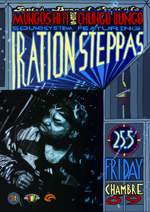 "Scotch Bonnet presents… Iration Steppas (the Vanguard of Dub). with residents Chungo-Bungo & Mungo's Hi Fi Soundsystem Friday 25th MayChambre 6969 Nelson Mandela Place, Glasgow G2 1QY  Tickets: £8 adv from Scotch Bonnet Records Facebook Event here________________________ ""It's time for the return of the Vanguard of Dub to Glasgow, as Mark Iration passes through Chambre 69 inna year 3000 style. Iration's heavy-steppers stylings are legendary in the world of soundsystems. From their rammed out Subdub residencies in Leeds and London, to tour dates in every corner of the globe, using self released productions and countless killer dubs, the vibe of Iration is always on point and unique. Mark's last set in Glasgow nearly tore down the Art School a year early, now it's time for him to give Chambre 69 a workout on the Mungo's system. Residents Chungo-Bungo and Mungo's Hi Fi will be bringing rough and tough selections as always, along with decor ace Produ[k]t making sure the vibes are just right inside."""