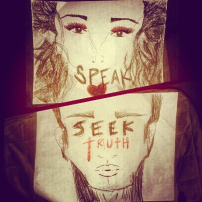 Speak love & Seek truth. my #art (Taken with instagram) FOLLOW PUREMERCYME