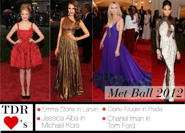 "Met Ball 2012 - The Looks I Loved After yesterday's twitter frenzy, there was just no avoiding the gorgeous dresses and the celebrities in them attending the Met Ball last night! Being named ""The Oscars of the upper east side"", and me being totally in love with everything to do with the Big Apple, I just had to drop in my verdict of last nights attire ;) Emma Stone in Lanvin - Emma looked absolutely adorable and very age/length appropriate in this ballerina-esque dress custom made by Alber Elbaz himself. I think the black gloss leather pumps really finished the look! Jessica Alba in Michael Kors - Not too crazy about the make-up, but nonetheless, Jessica was defo going for the gold in everyone's fashion verdict by wearing this gorgeous Michael Kors gown Diane Kruger in Prada - Prada totally rocked the Met Ball last night! and Diane  looked absolutely stunning! Its so refreshing to see such a gorgeous, royal shade of purple, and it really compliments her blonde hair Chanel Iman in Tom Ford - Chanel looked flawless as usual, attending the Met Ball in Tom Ford, and attended with the designer himself! I love the intense eye make up and the nude lips. What were your favourite looks at the Met Ball 2012? TDR ♥"
