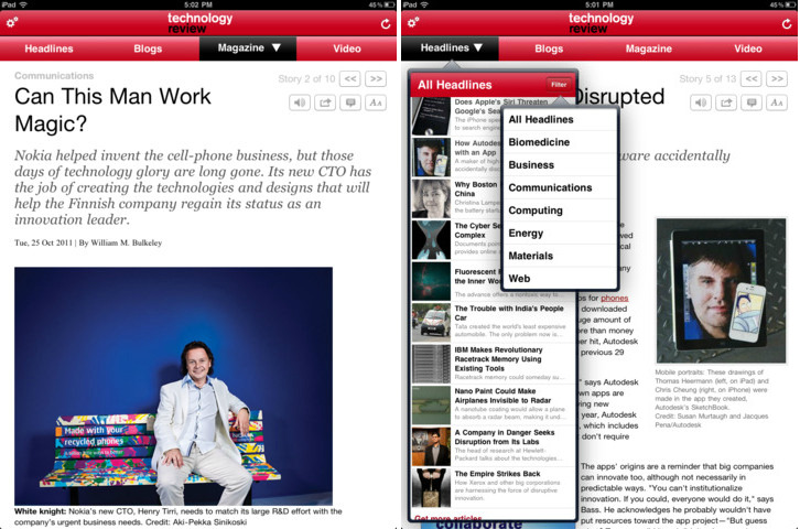 "Are native apps the future for print magazines? Not according to the editor-in-chief and publisher of MIT's Technology Review, Jason Pontin. His piece on the publication's switch from a native iPad app to HTML5 web development will make uncomfortable reading for many fellow publishers, and possibly also Apple. Check the zingers: ""The apps were, in the jargon of information technology, 'walled gardens,' and although sometimes beautiful, they were small, stifling gardens,"" he writes. ""We sold 353 subscriptions through the iPad. We never discovered how to avoid the necessity of designing both landscape and portrait versions of the magazine for the app. We wasted $124,000 on outsourced software development. We fought amongst ourselves, and people left the company. There was untold expense of spirit. I hated every moment of our experiment with apps, because it tried to impose something closed, old, and printlike on something open, new, and digital."" Oh, and: ""The paid, expensively developed publishers' app, with its extravagantly produced digital replica, is dead."""