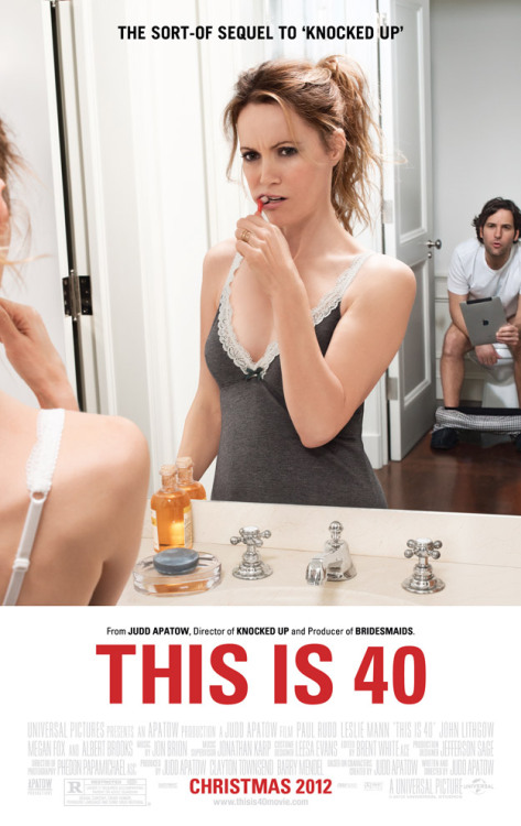 popculturebrain:  Poster: This Is 40 | Latino Review This poster has everything. (Except I'm not sure how that door would close.)