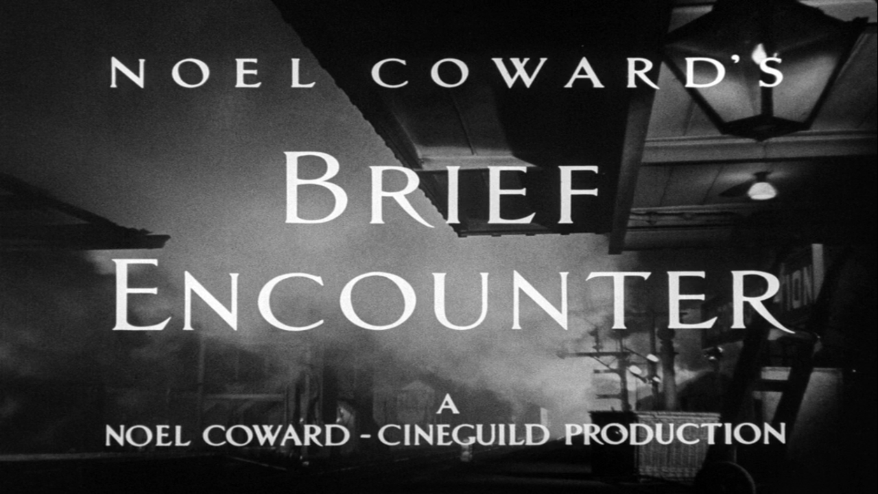 1945 - Tittle of 'Brief Encounter' from David Lean with Celia Johnson and Trevor Howard