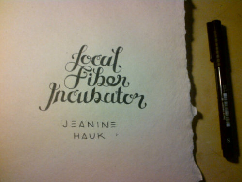hand drawn type for a title page. used with india ink and paper made from raw cotton fibers