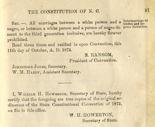 think-progress:  The last time North Carolina amended their constitution on marriage, it was to ban interracial marriage.